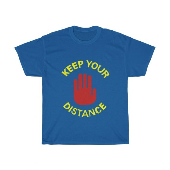 Keep Your Distance Unisex Heavy Cotton Tee