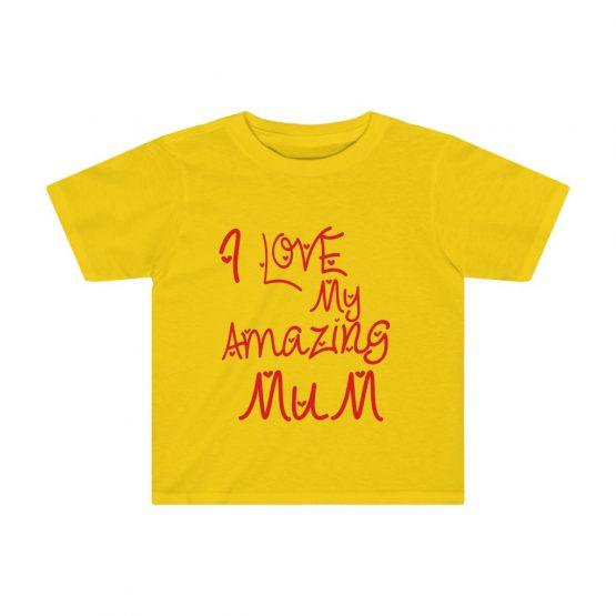 I Love My Amazing Mum Kids Tee