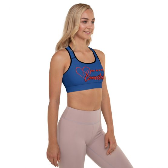 We Are All Connected Padded Sports Bra