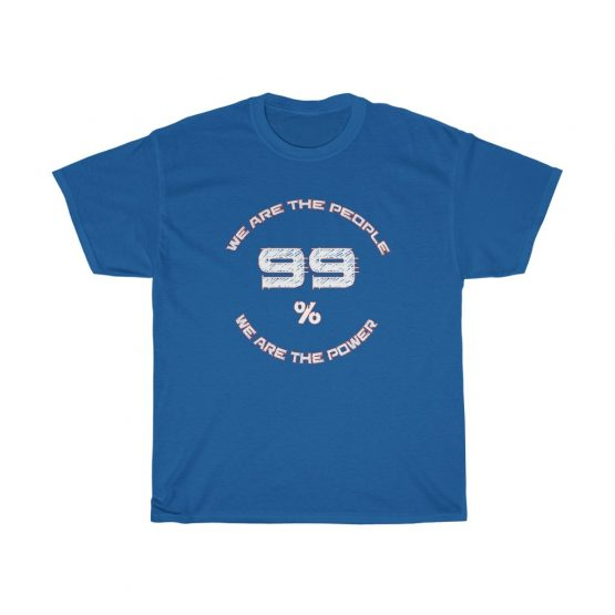 We Are The People 99% Unisex Heavy Cotton Tee